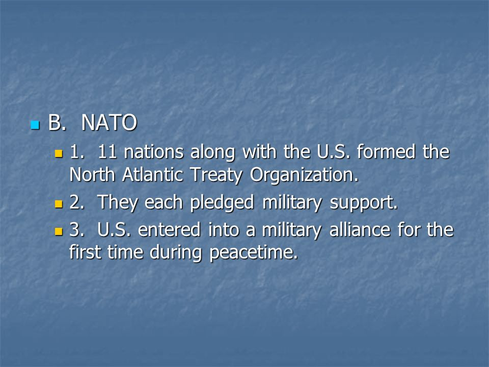 B. NATO B. NATO nations along with the U.S.