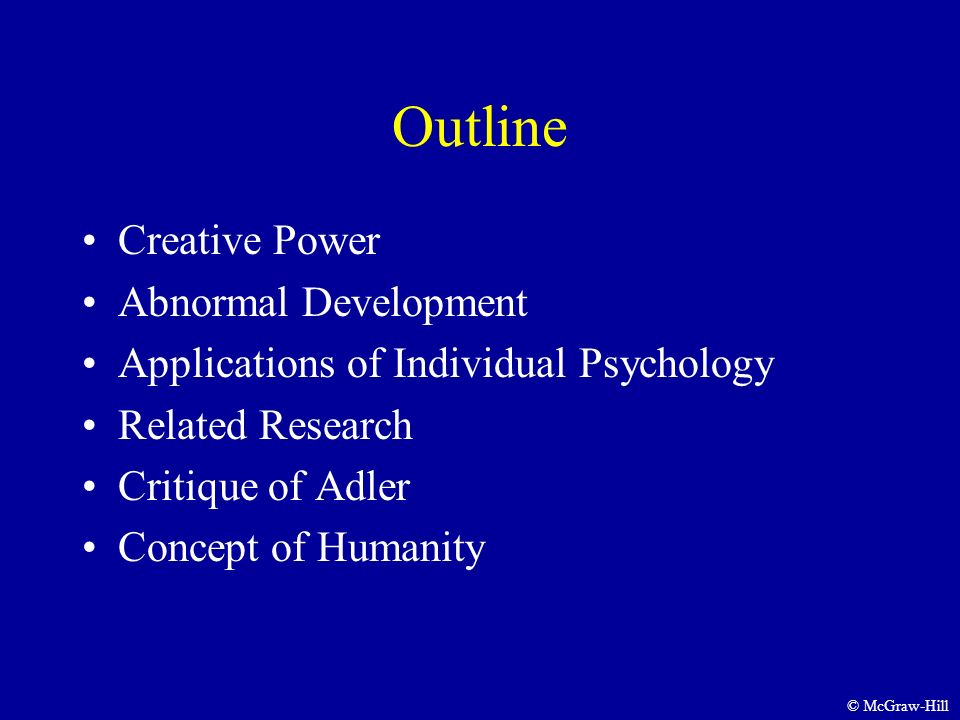 Theories of personality adler chapter 3 2009 by the mcgraw hill 3 outline creative power abnormal development applications of individual psychology related research critique of adler concept of humanity mcgraw hill thecheapjerseys Image collections