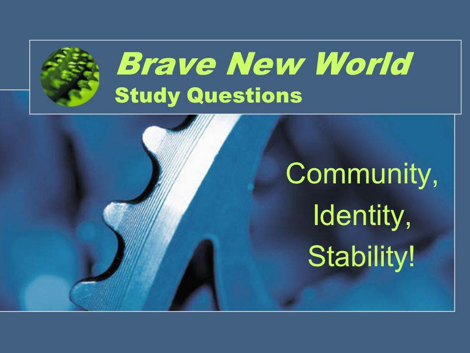 Brave New World Question!!?