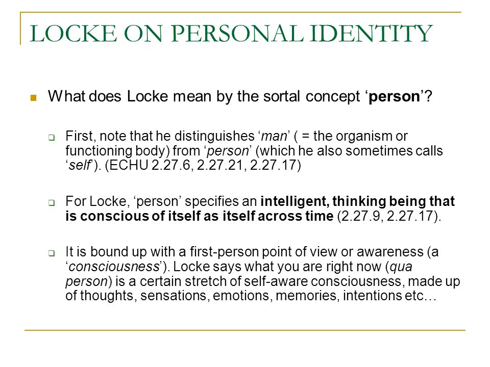 locke on personal identity part of text source essay  locke on personal identity what does locke mean by the sortal concept person