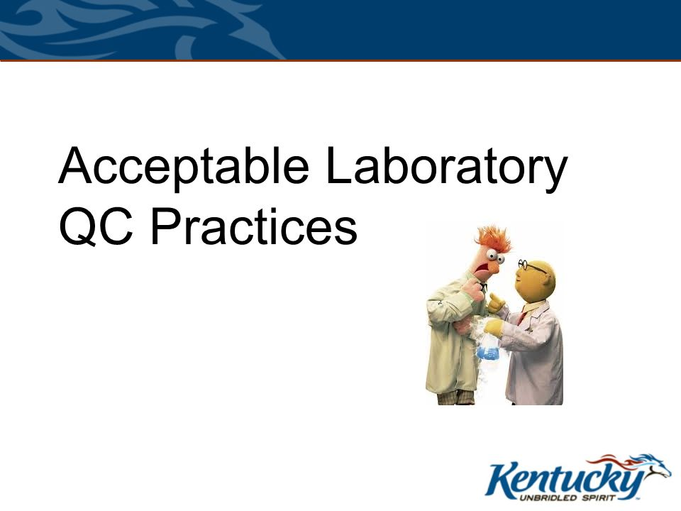 Acceptable Laboratory QC Practices
