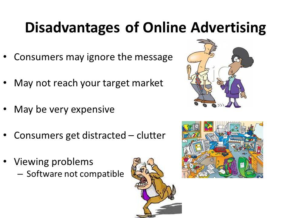 Explain the disadvantages online has?