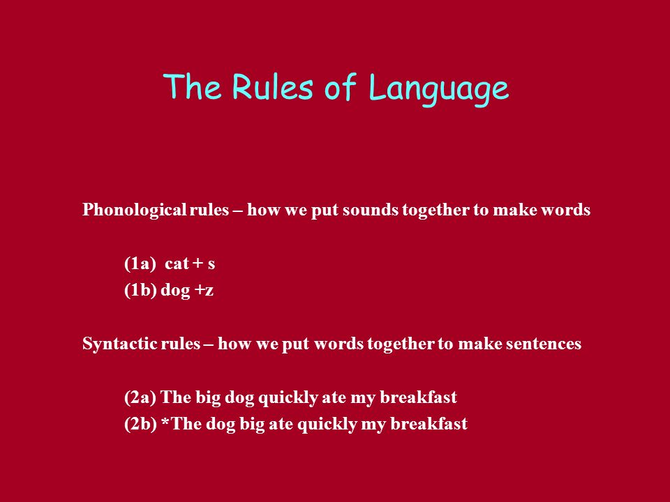 significance function phonological rules language Phonological development in children  phonology is study of the sound system of the language and the rules for their combination significance/function of.