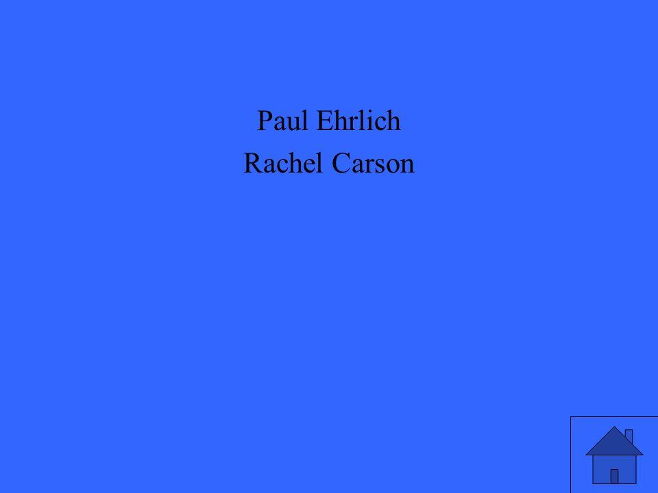 Paul Ehrlich Rachel Carson