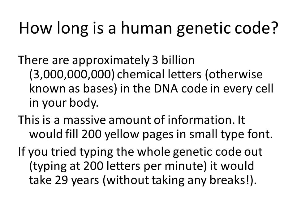 How long is a human genetic code.