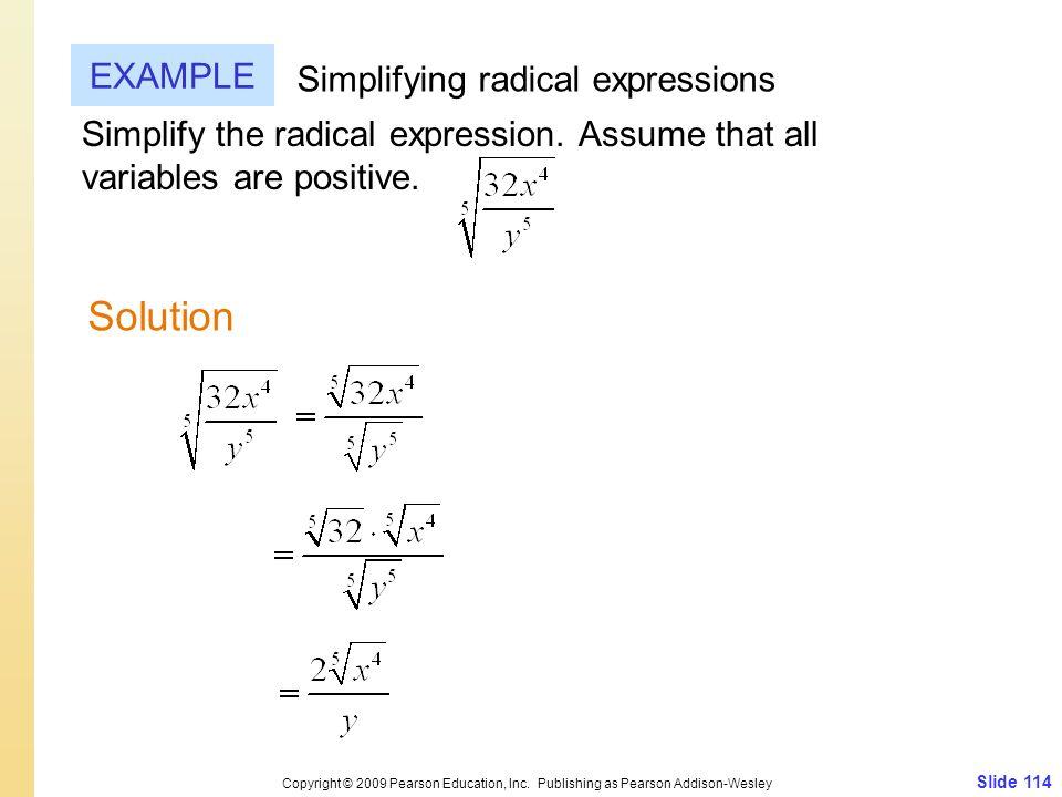 Slide 114 Copyright © 2009 Pearson Education, Inc.