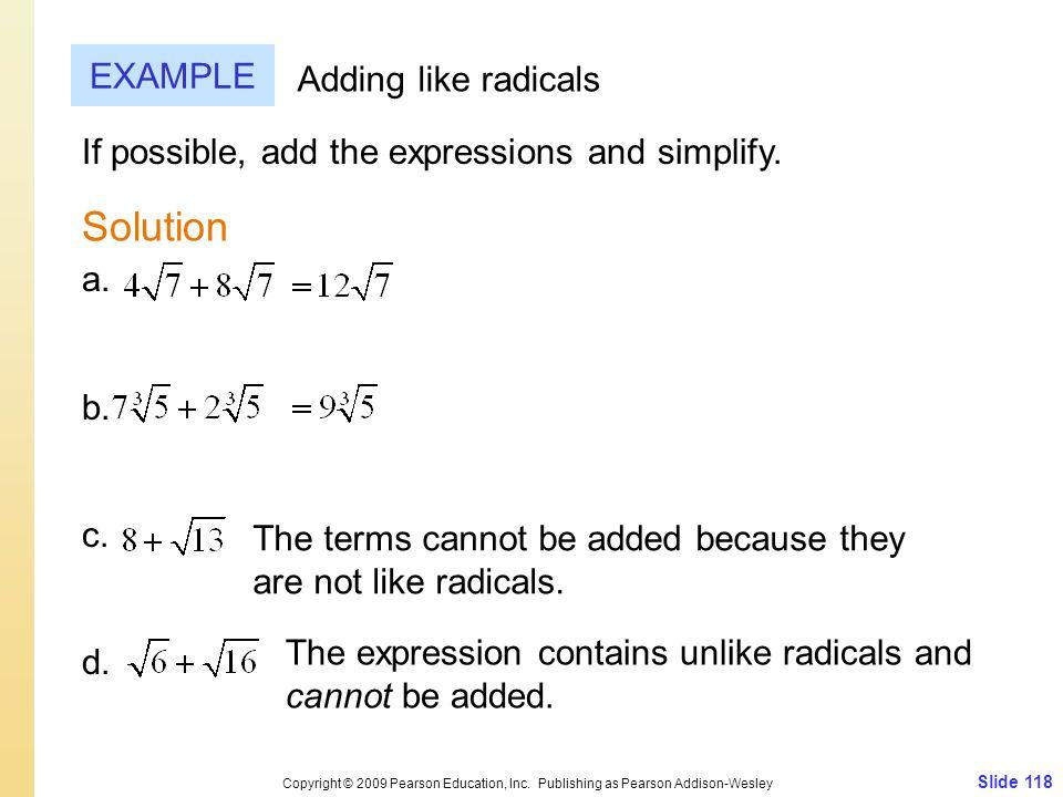 Slide 118 Copyright © 2009 Pearson Education, Inc.