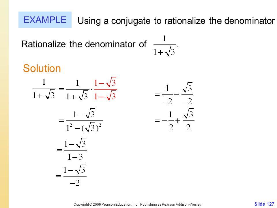 Slide 127 Copyright © 2009 Pearson Education, Inc.