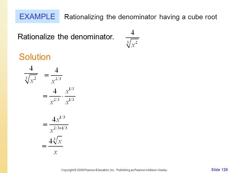 Slide 129 Copyright © 2009 Pearson Education, Inc.