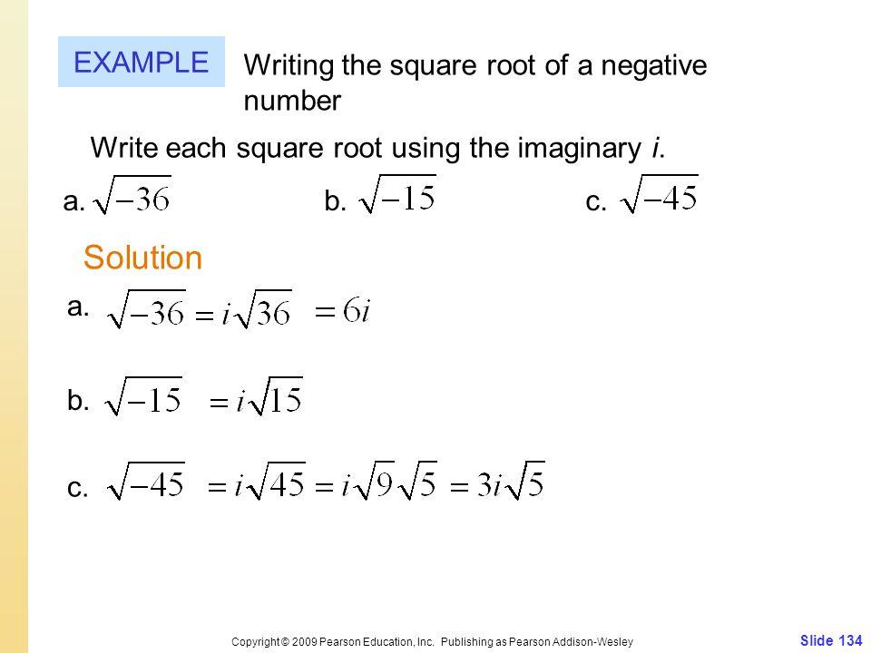 Slide 134 Copyright © 2009 Pearson Education, Inc.
