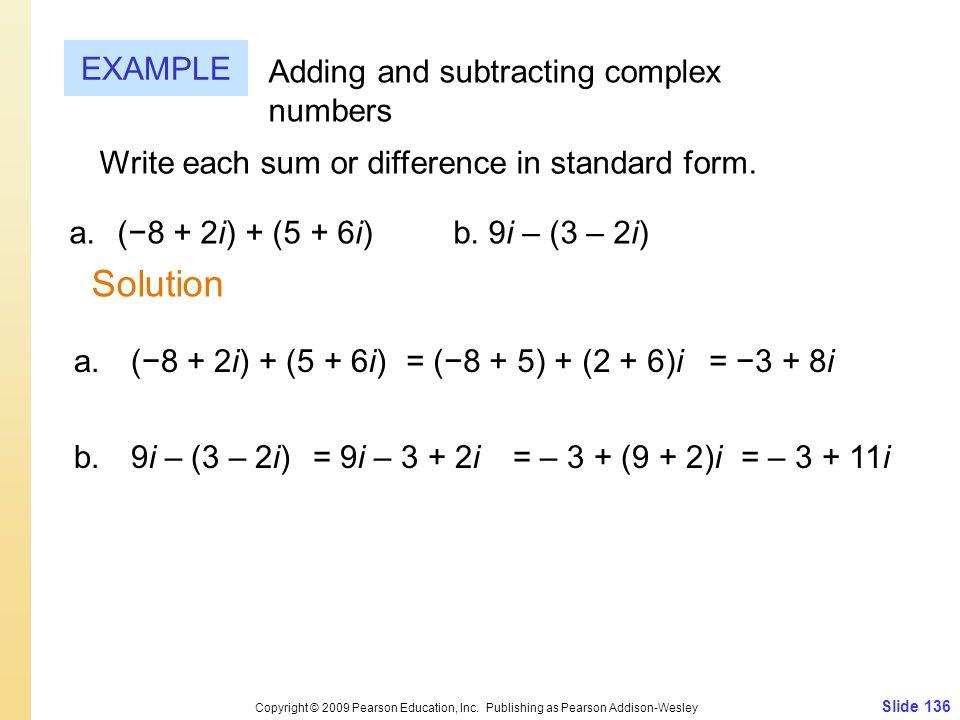 Slide 136 Copyright © 2009 Pearson Education, Inc.