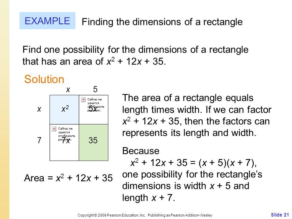 Slide 21 Copyright © 2009 Pearson Education, Inc.