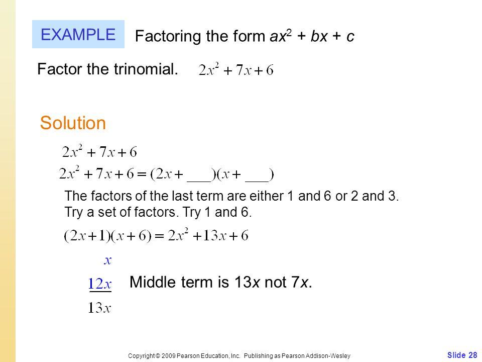 Slide 28 Copyright © 2009 Pearson Education, Inc.