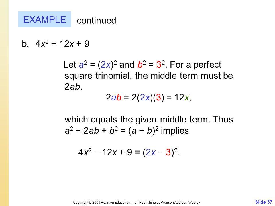 Slide 37 Copyright © 2009 Pearson Education, Inc.