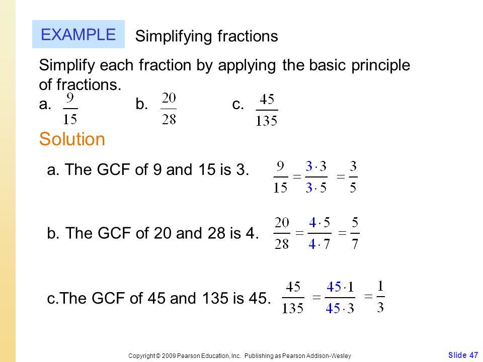 Slide 47 Copyright © 2009 Pearson Education, Inc.