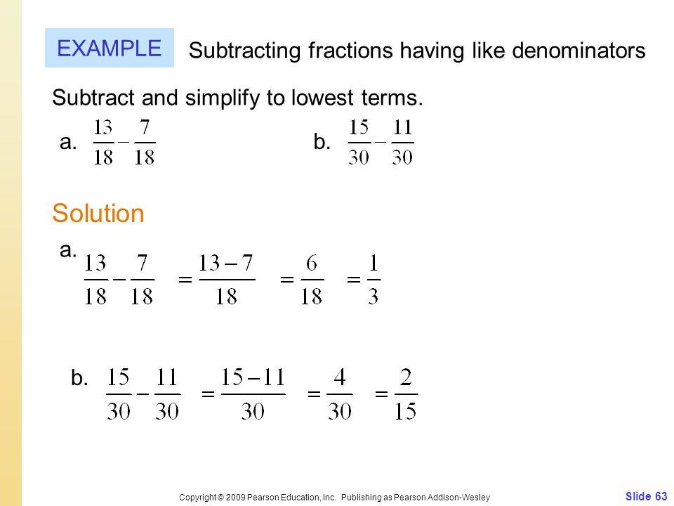 Slide 63 Copyright © 2009 Pearson Education, Inc.