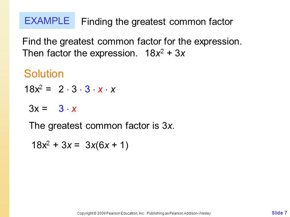 Slide 7 Copyright © 2009 Pearson Education, Inc.