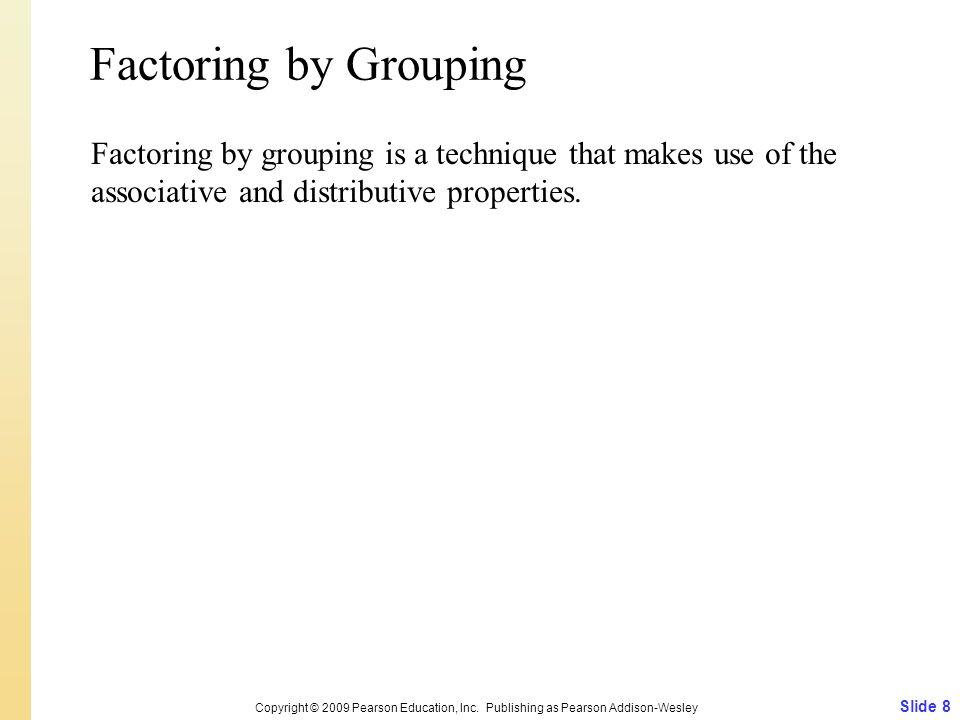 Slide 8 Copyright © 2009 Pearson Education, Inc.