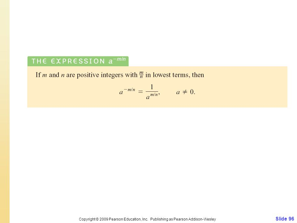 Slide 96 Copyright © 2009 Pearson Education, Inc. Publishing as Pearson Addison-Wesley