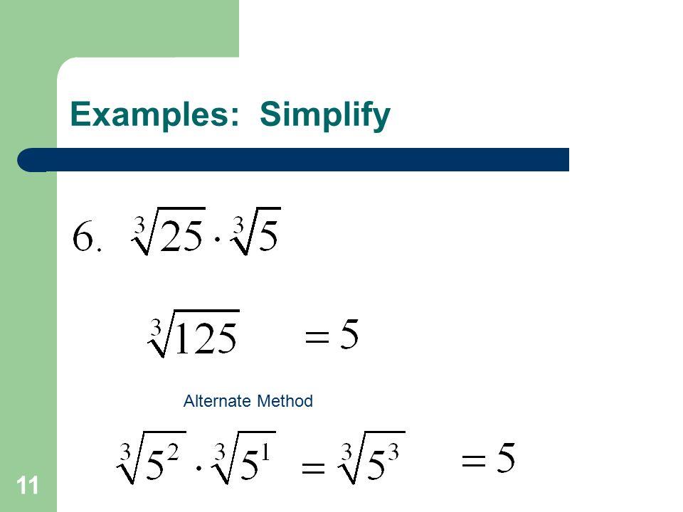 11 Examples: Simplify Alternate Method