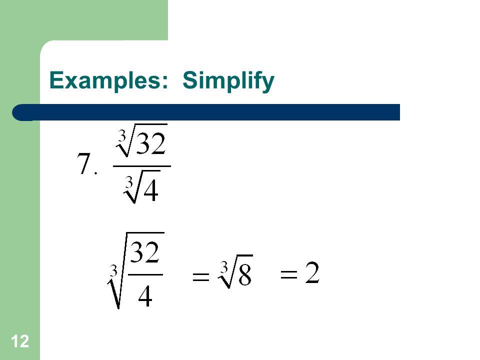 12 Examples: Simplify
