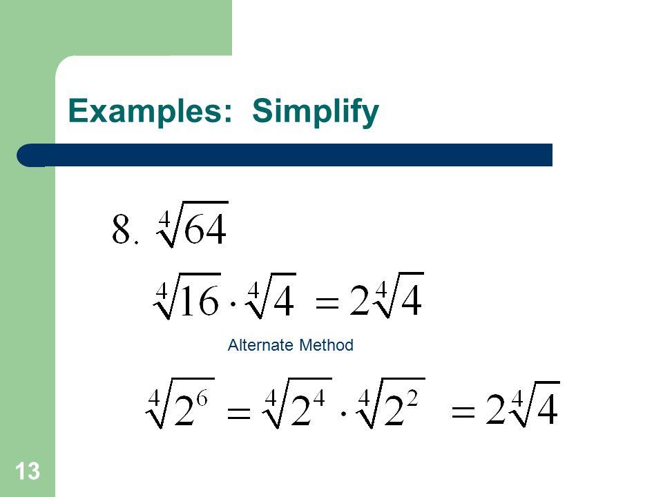 13 Examples: Simplify Alternate Method