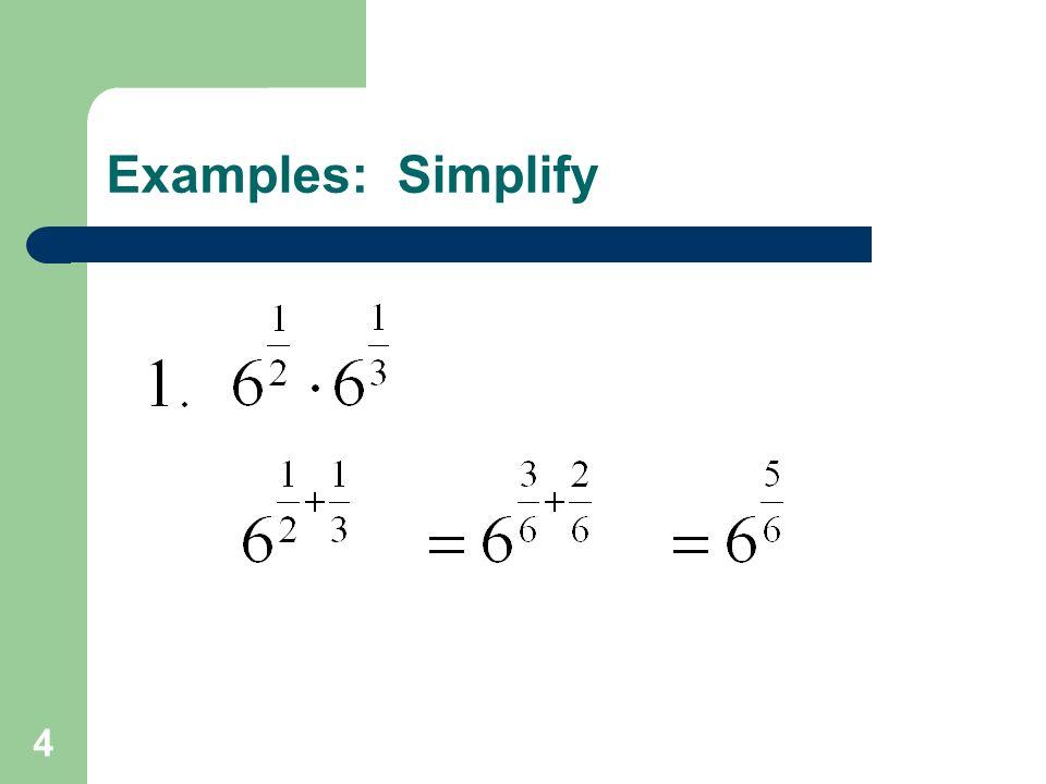 4 Examples: Simplify