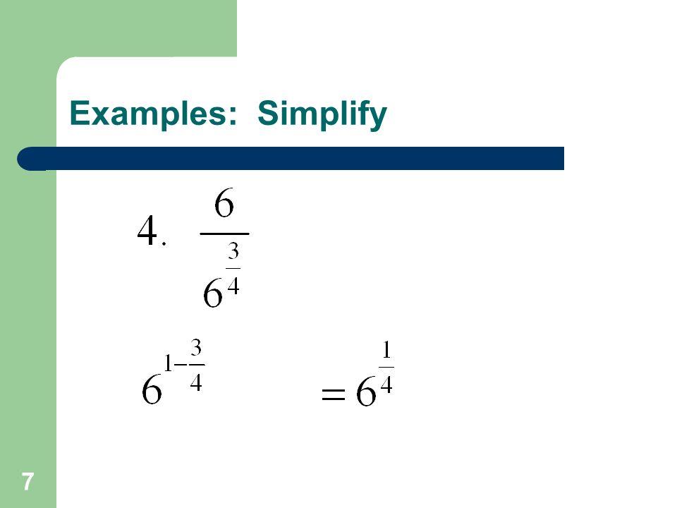 7 Examples: Simplify