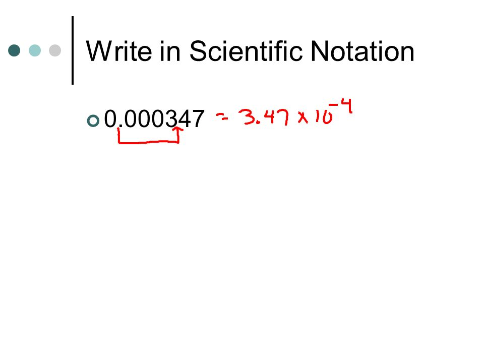 Write in Scientific Notation 0.000347
