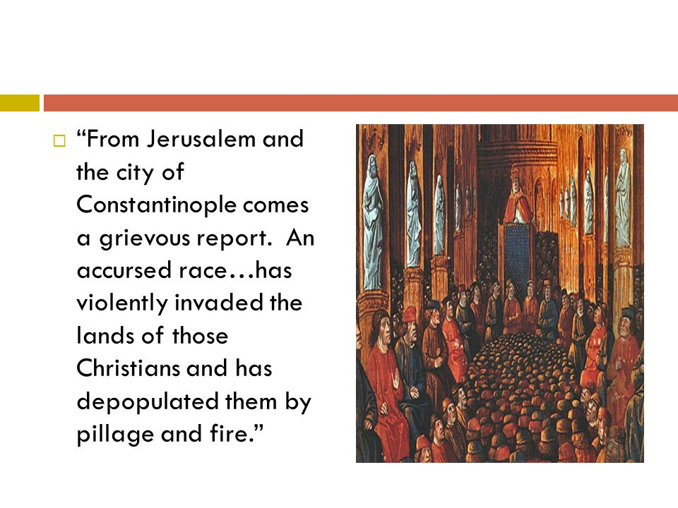  From Jerusalem and the city of Constantinople comes a grievous report.
