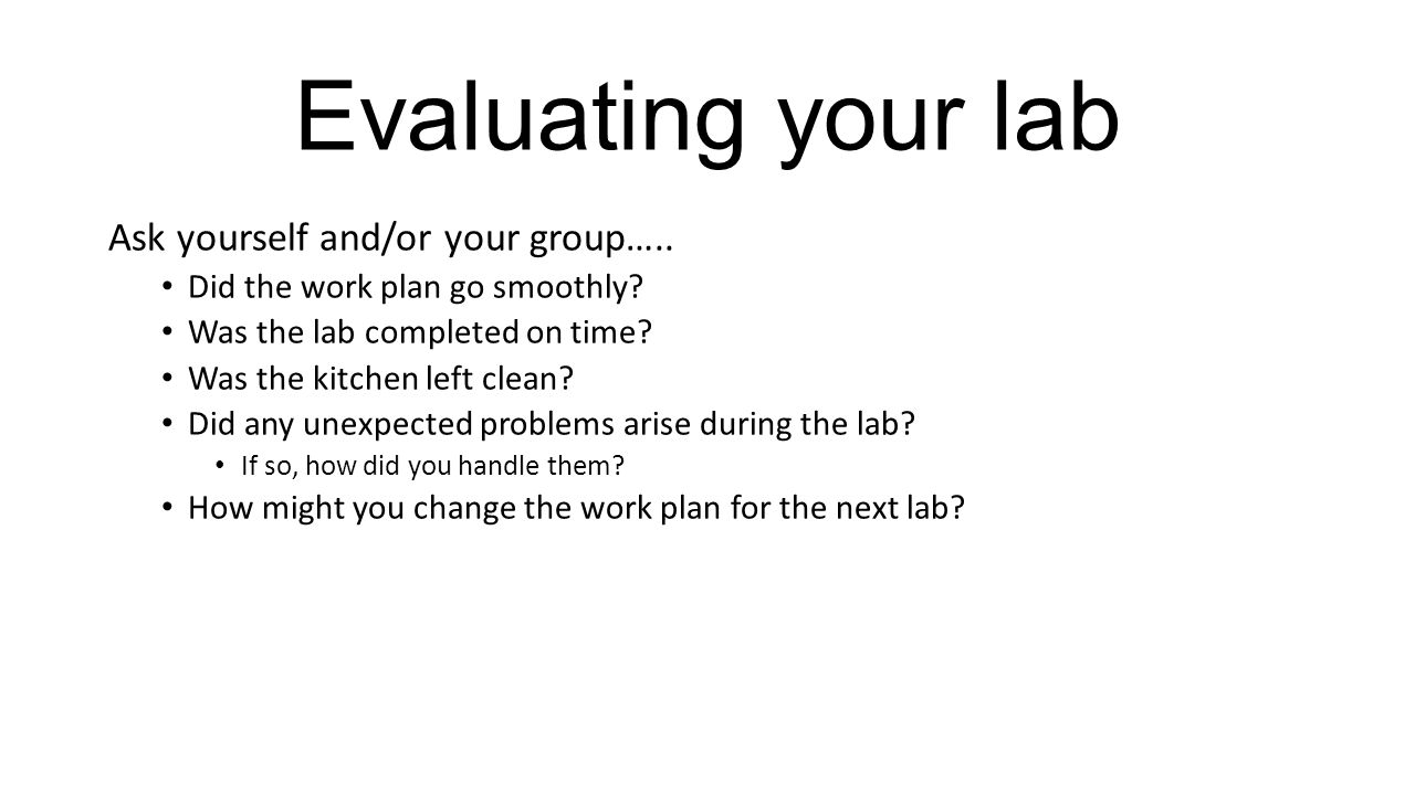 Evaluating Your Lab Ask Yourself And/or Your Groupu2026