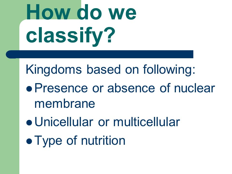 How do we classify.