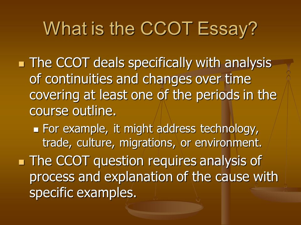 AP World History Continuity and Change Over Time Essay. - ppt download