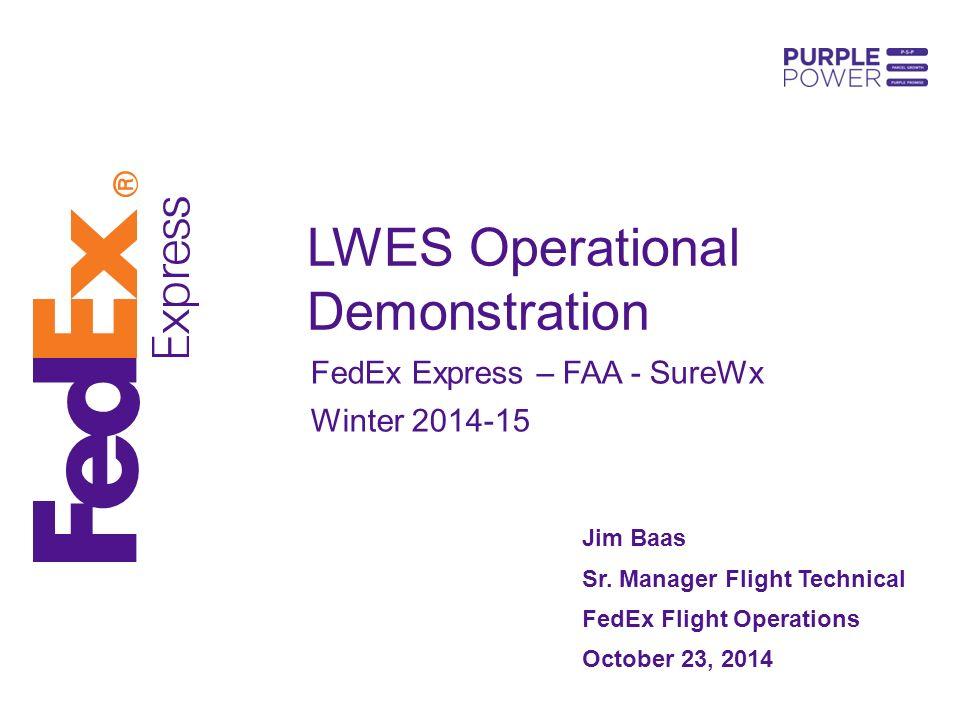 lwes operational demonstration fedex express – faa - surewx winter, Presentation templates