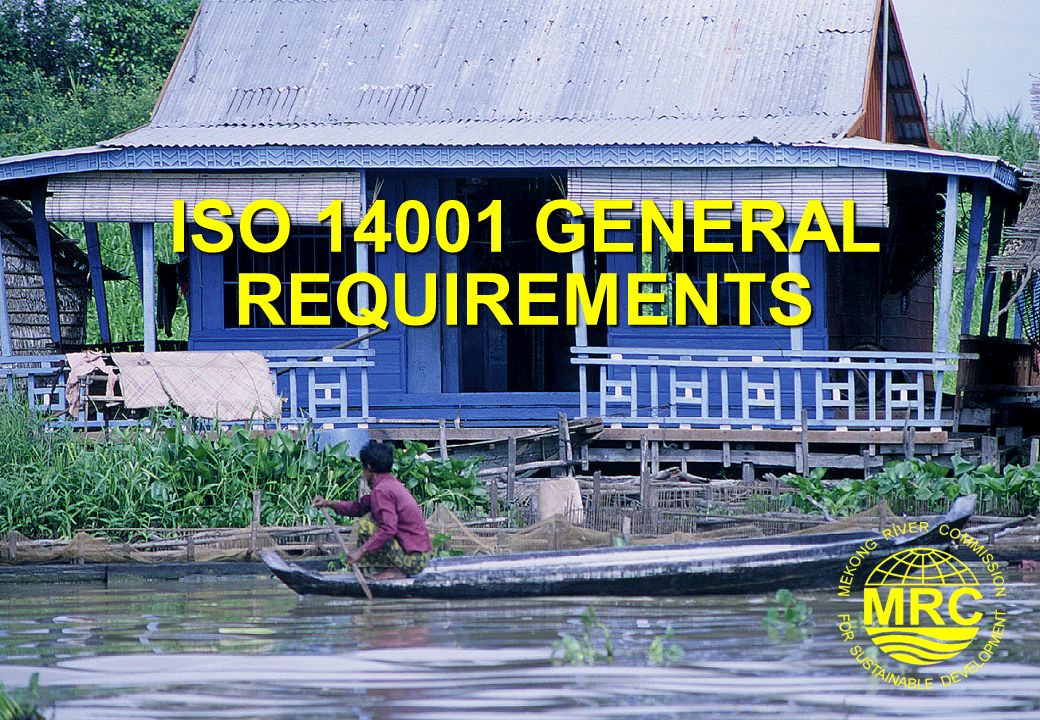 ISO 14001 GENERAL REQUIREMENTS