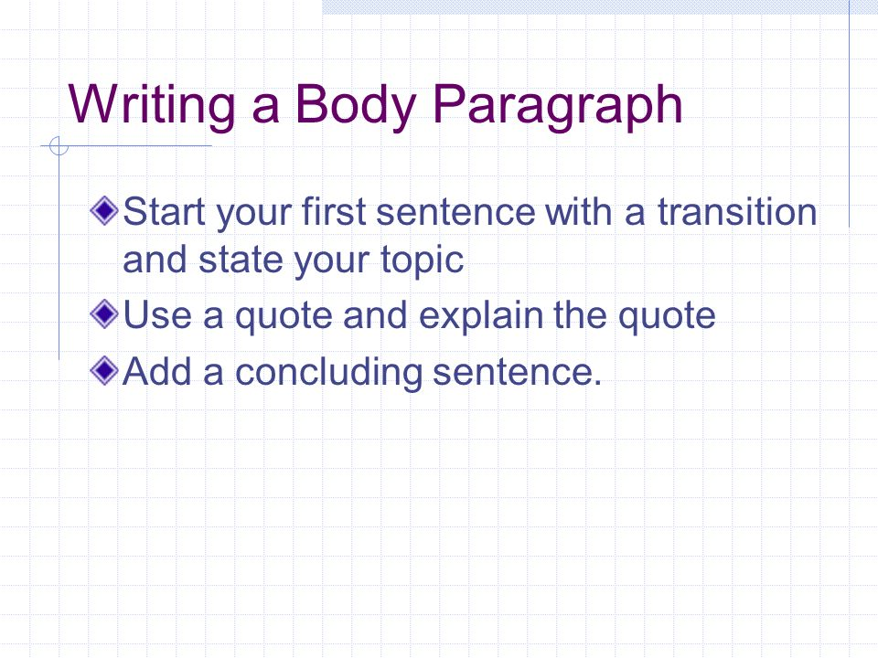 Is it okay to use a quote for a topic sentence?