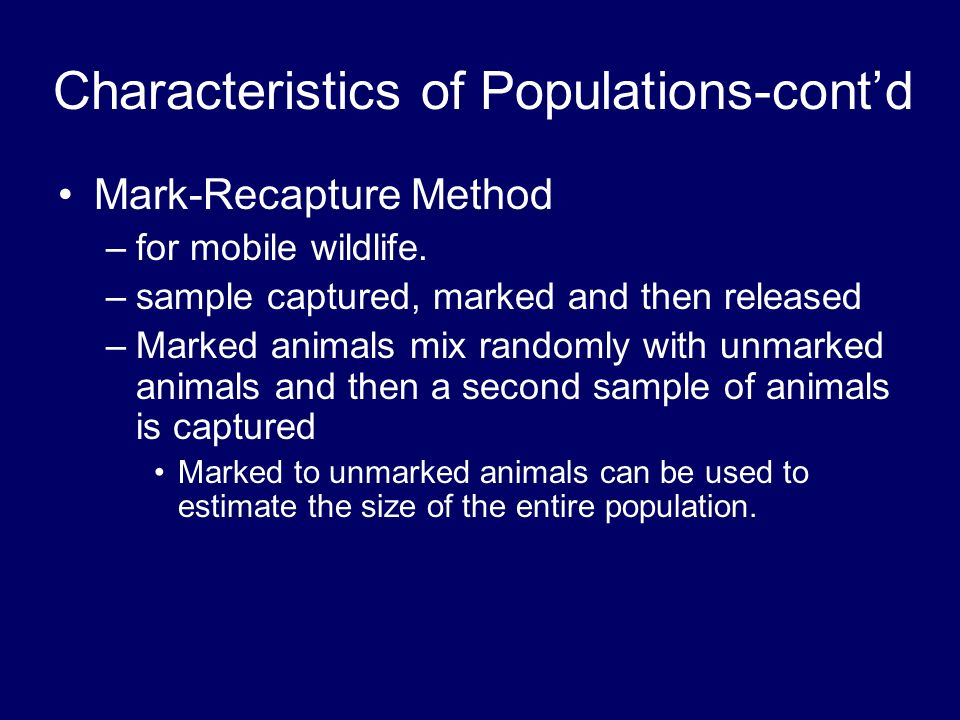 mark recapture method Free essay: practical 16: estimating population size using mark and recapture method raw and processed data table 1: uncertainties of.
