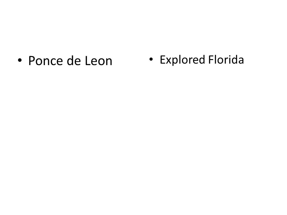Ponce de Leon Explored Florida