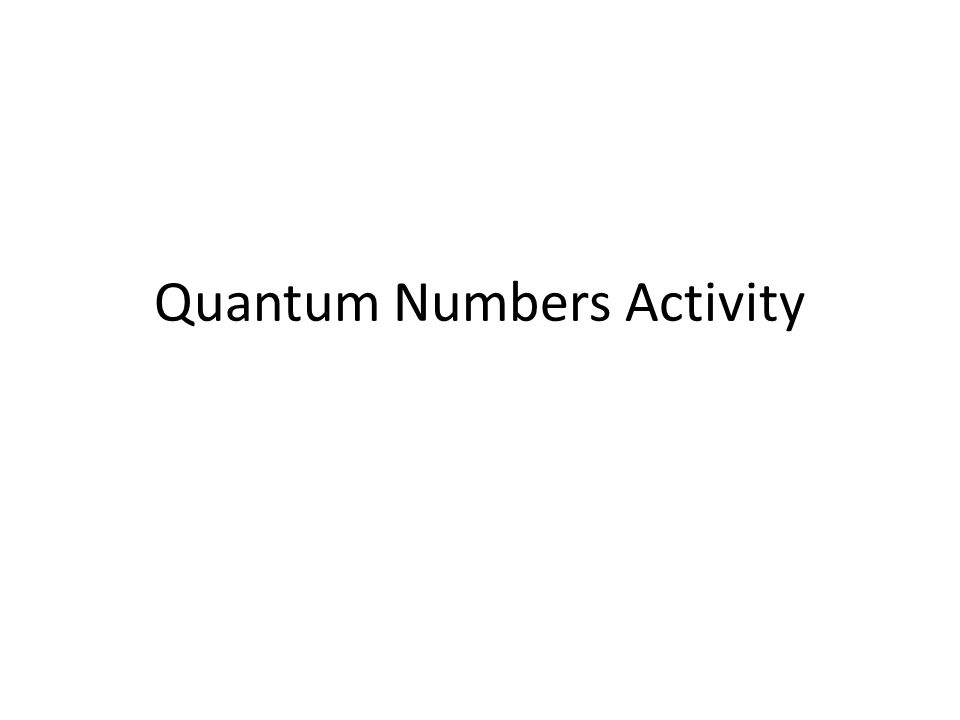 Quantum Numbers Activity