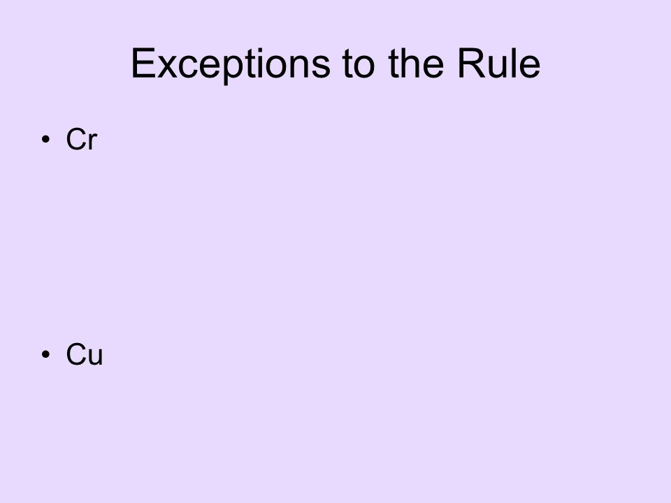 Exceptions to the Rule Cr Cu