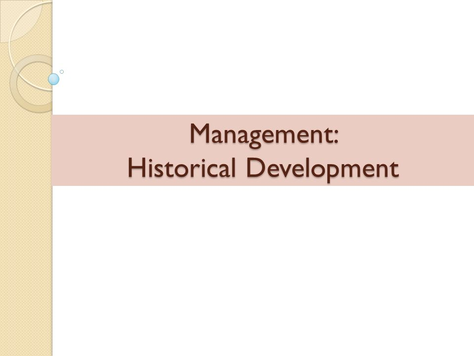 Management: Historical Development