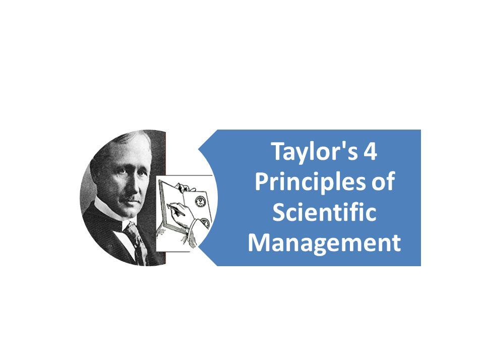 Taylor's 4 Principles of Scientific Management