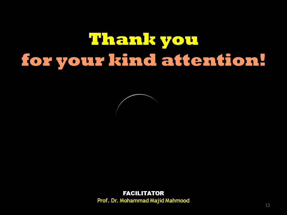 Thank you for your kind attention. Thank you for your kind attention.