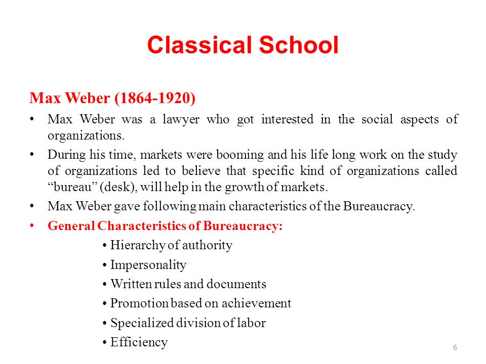 Max Weber (1864-1920) Max Weber was a lawyer who got interested in the social aspects of organizations.