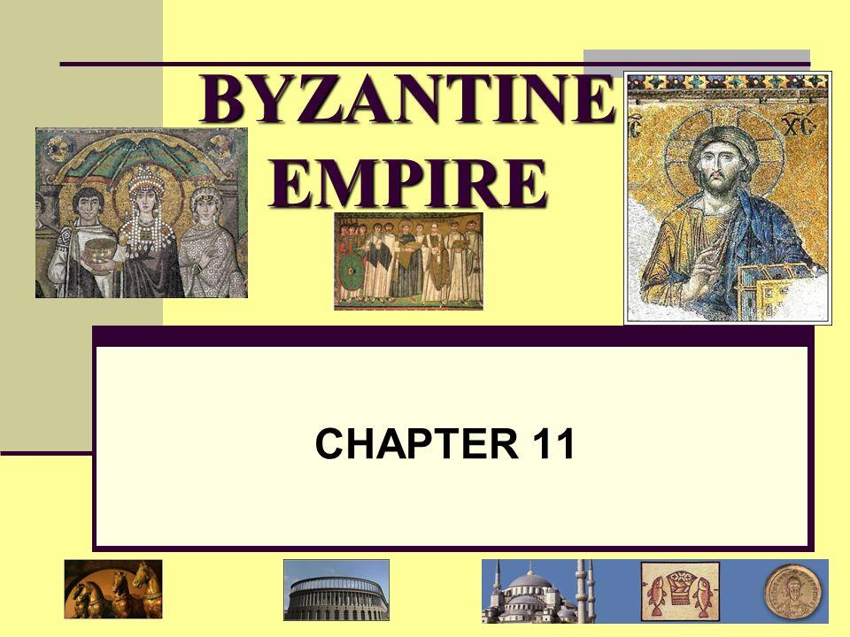 BYZANTINE EMPIRE CHAPTER 11