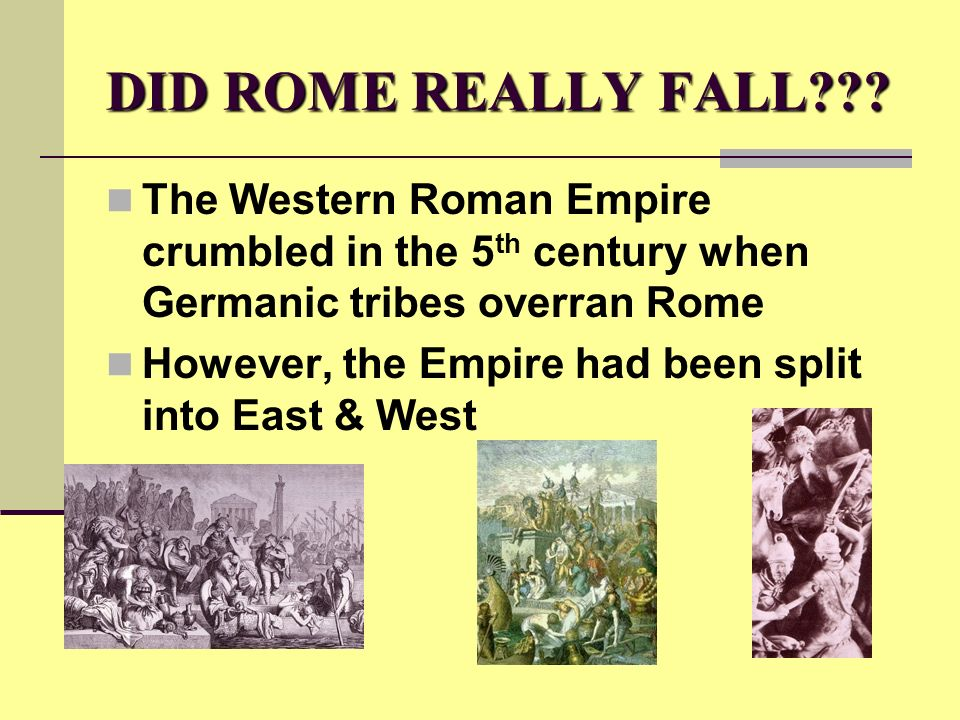 DID ROME REALLY FALL .
