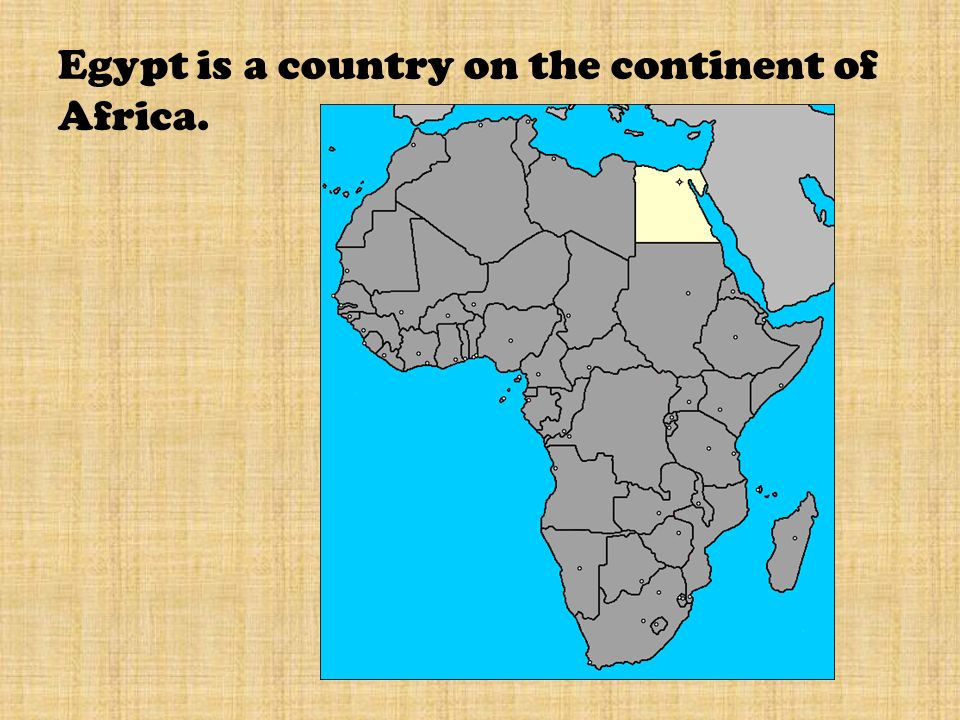 Egypt Egypt Is A Country On The Continent Of Africa Ppt Download - What country is egypt in