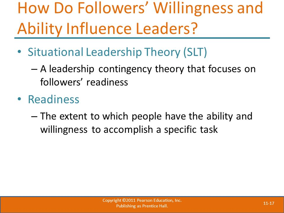 11-17 How Do Followers' Willingness and Ability Influence Leaders.