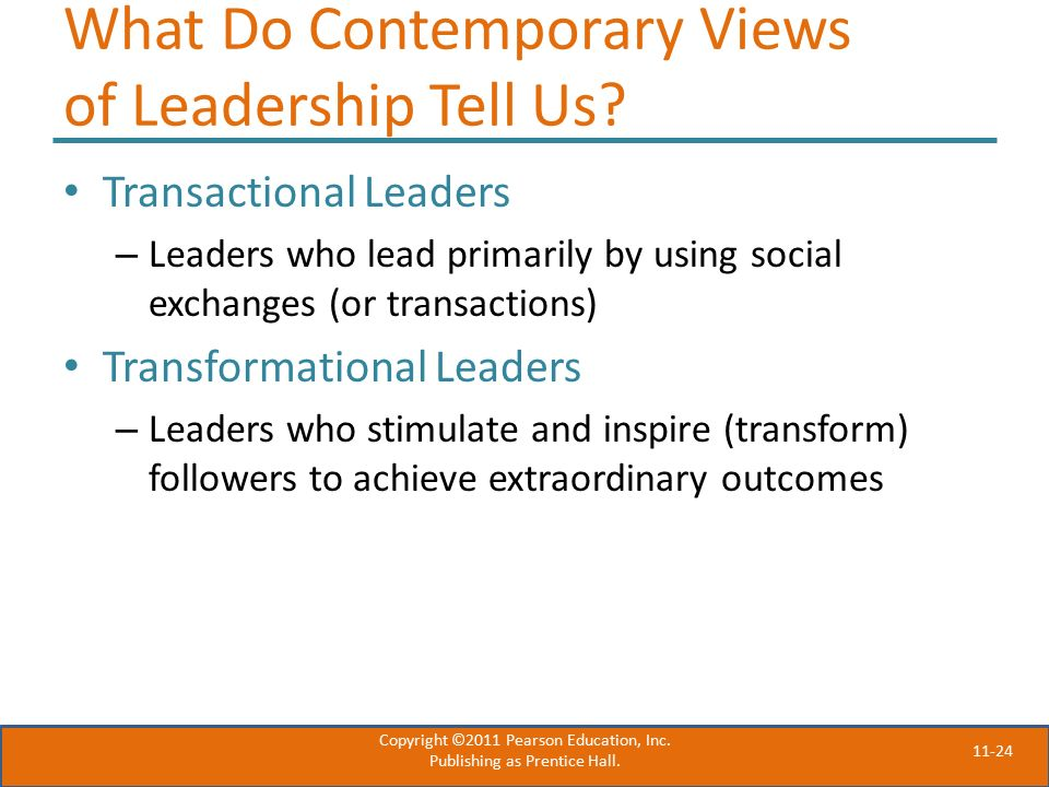 11-24 What Do Contemporary Views of Leadership Tell Us.
