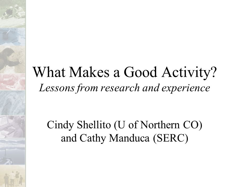 What Makes a Good Activity.